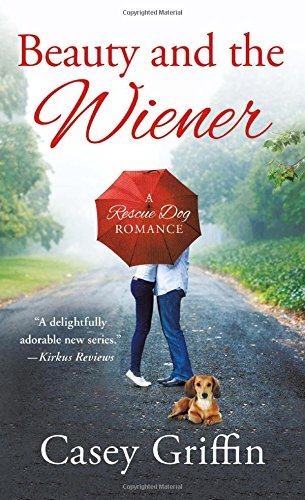 Beauty and the Wiener: A Rescue Dog Romance pdf