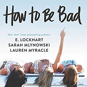 How to Be Bad Hörbuch