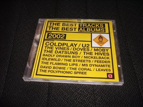 Q MAGAZINE THE BEST TRACKS FROM THE BEST ALBUMS FROM 2002 by THE STREETS, U2, LEAVES, NICKELBACK, FEEDER, THE FLAMING LIPS, COLDPLAY, MS DYNA (0100-01-01)