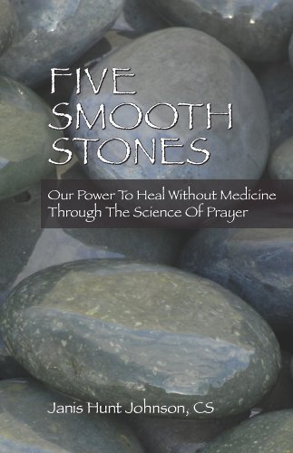 Five Smooth Stones: Our Power To Heal Without Medicine Through The Science Of ()