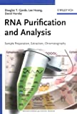 RNA Purification and Analysis, Douglas T. Gjerde and David Hornby, 3527321160