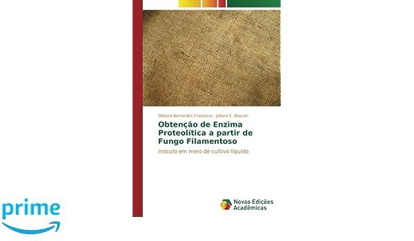 Obtenção de Enzima Proteolítica a partir de Fungo Filamentoso ...