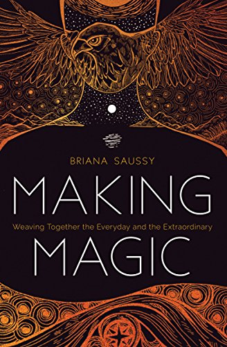 Making Magic Weaving Together The Everyday And The Extraordinary