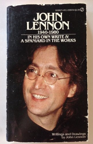 In His Own Write & A Spaniard In The Works: Writings & Drawings by John Lennon by John Lennon (1967-01-01)