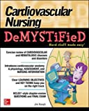 Cardiovascular Nursing Demystified (Demystified Nursing)