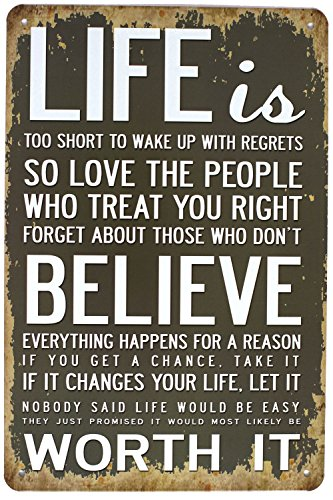 UOOPAI Life is Too Short to Wake Up with Regrets Believe Worth It Metal Tin Sign, Wall Decor Plaque Poster