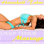 Deep Tissue Massage: Household Taboo: She Grew up with the Man of the House, Book 7 | Randi Stepp