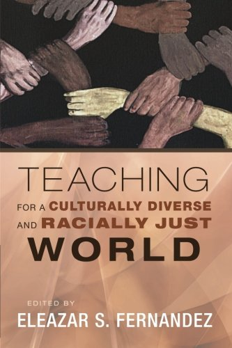 Teaching for a Culturally Diverse and Racially Just World (Tapa Blanda)