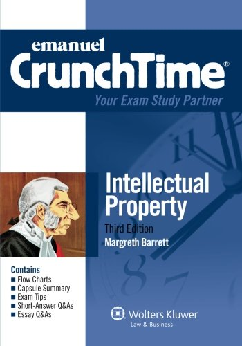 Crunchtime: Intellectual Property 2012 Edition (The Crunchtime)
