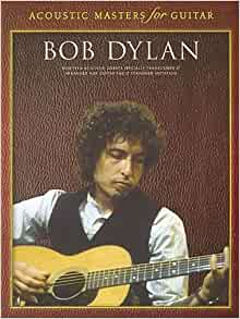Amazon.com: Acoustic Masters For Guitar: Bob Dylan