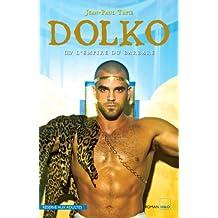 Dolko - L'empire du barbare (French Edition)