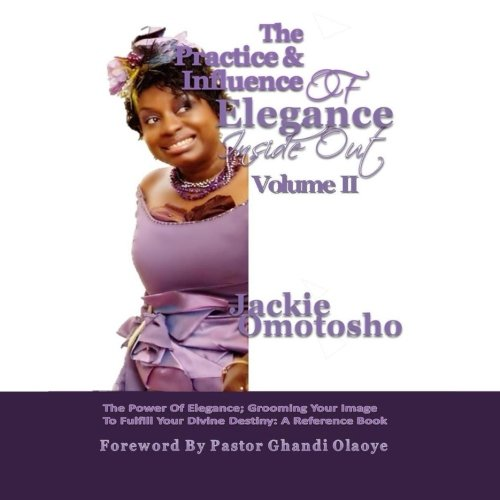 The Practice and Influence of Elegance Inside Out Volume 2 Colored Edition (The Practice and Influence of Elegance Inside Out Colored Edition) ebook