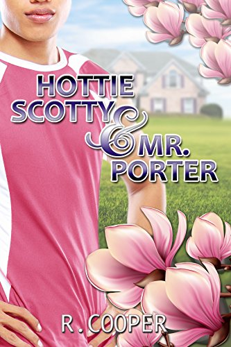 Hottie Scotty and Mr. Porter by [Cooper, R.]