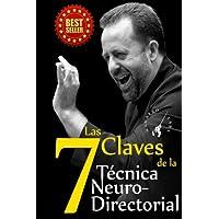 Las 7 Claves de la Técnica NeuroDirectorial: Dirección