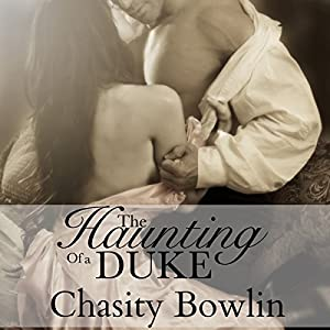 The Haunting of a Duke Audiobook