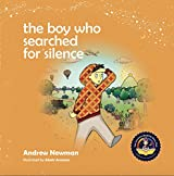 Boy Who Searched For Silence(The)