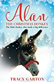 #6: Alan The Christmas Donkey: The Little Donkey Who Made a Big Difference