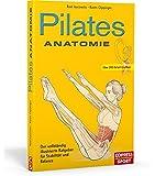 Pilates Anatomie: Illustrierter Ratgeber für Stabilität und Balance