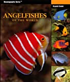 Angelfishes of the World, Kiyoshi Endoh, 1883693268