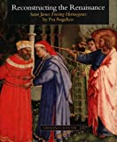 Reconstructing the Renaissance, Laurence B. Kanter, 0300121369