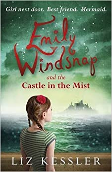 Book Emily Windsnap and the Castle in the Mist by Liz Kessler (2012-07-05)