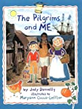 img - for The Pilgrims and Me (Smart About History) book / textbook / text book