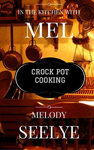 Mel's Crock Pot Cooking - Melody Soup