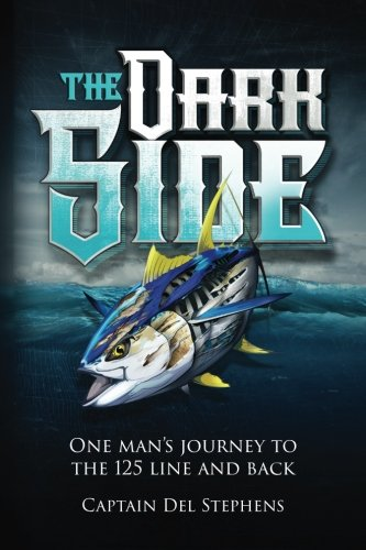 The Dark Side: One Man's Journey to the 125 Line and Back (Best Fishing In Northern California)