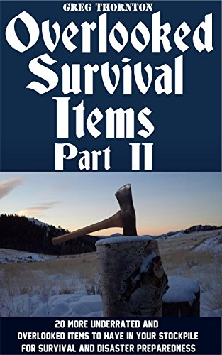 Overlooked Survival Items Part Preparedness ebook