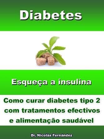Amazon.com: Diabetes - Esqueça a insulina - Como curar