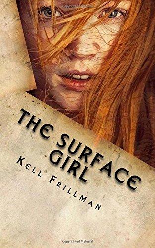 Dark World : The Surface Girl (Volume 1) PDF