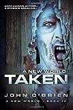 A New World: Taken (Volume 4)