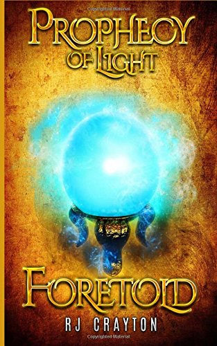 Download Prophecy of Light - Foretold (Volume 3) ebook