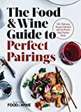 Best Wine Guides - The Food & Wine Guide to Perfect Pairings: Review