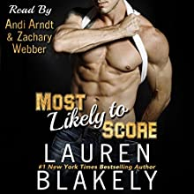 Most Likely to Score Audiobook by Lauren Blakely Narrated by Andi Arndt, Zachary Webber