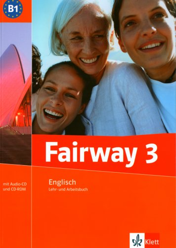 Fairway / B1. Lehr-und Arbeitsbuch mit Audio CD und CD-ROM