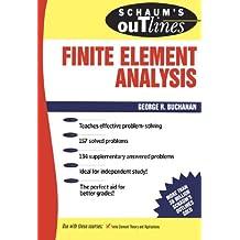 Schaum's Outline of Finite Element Analysis (Schaum's Outlines)