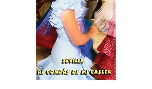 Sevillanas: Como esa feria ninguna / Sevilla tuvo una niña / Sevilla de antes / Sevilla es impresionante by Flamenco Sevilla Ensemble on Amazon Music ...