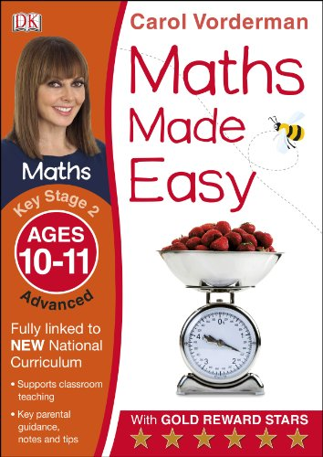 Maths Made Easy Ages 10-11 Key Stage 2 Advancedages 10-11, Key Stage 2 Advanced (Carol Vorderman's Maths Made Easy)