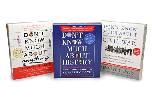 Kenneth C. Davis CD Audiobook Bundle: Don't Know Much About the Civil War; Don't Know Much About History, Anniversary Edition; Don't Know Much About Anything