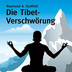 Die Tibet-Verschwörung Hörbuch