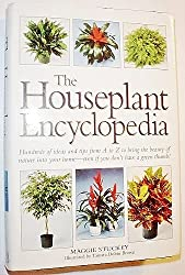 The Houseplant Encyclopedia: Hundreds of ideas and tips from A-Z