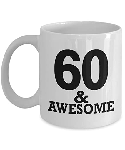 Gifts For 60 Year Old Man Coffee Mug