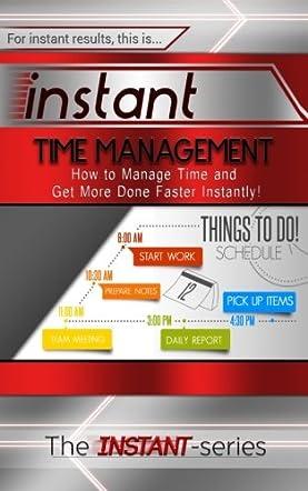 Instant Time Management