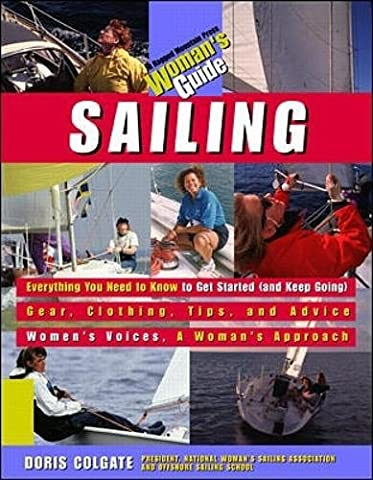 Sailing: A Woman's Guide - Boating and Sailing