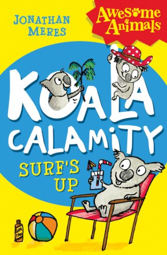 Koala Calamity - Surf's Up! (Awesome Animals) (English Edition)