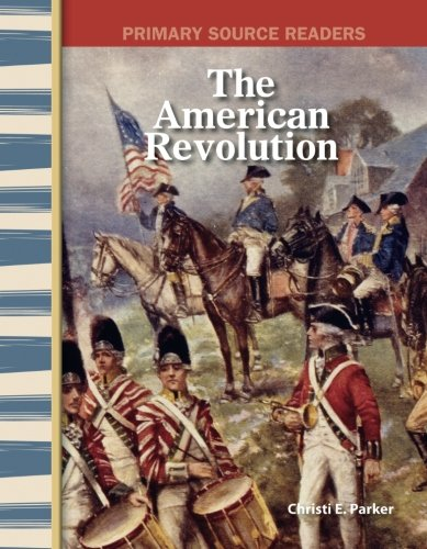 The American Revolution: Early America