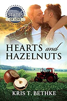 Hearts and Hazelnuts (States of Love Book 32) by [Bethke, Kris T.]