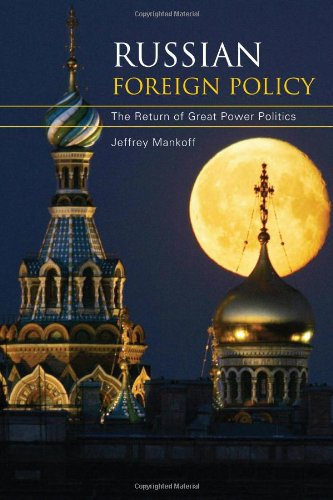 Russian Foreign Policy: The Return of Great Power Politics (Council on Foreign Relations Books (Rowman & - Stores With Return Great Policies