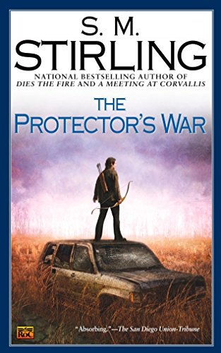 The Protector's War (A Novel of the Change) ()